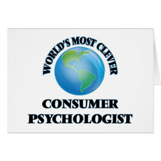 World's Most Clever Consumer Psychologist Greeting Cards