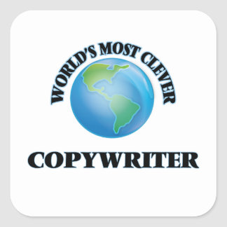World's Most Clever Copywriter Square Sticker