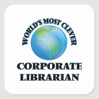 World's Most Clever Corporate Librarian Square Sticker