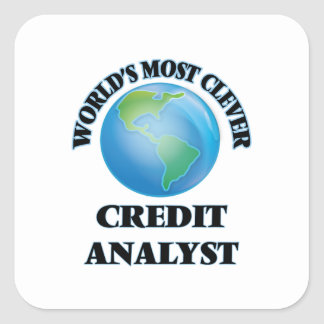 World's Most Clever Credit Analyst Square Sticker