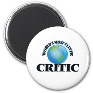 World's Most Clever Critic 2 Inch Round Magnet
