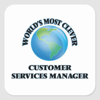 World's Most Clever Customer Services Manager Square Sticker