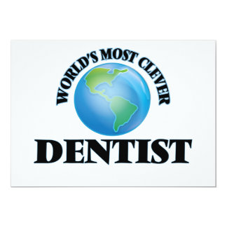 """World's Most Clever Dentist 5"""" X 7"""" Invitation Card"""