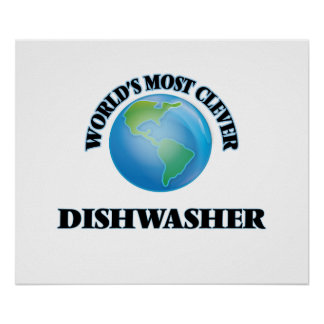World's Most Clever Dishwasher Posters