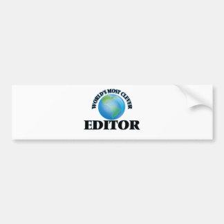 World's Most Clever Editor Car Bumper Sticker