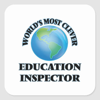 World's Most Clever Education Inspector Square Stickers