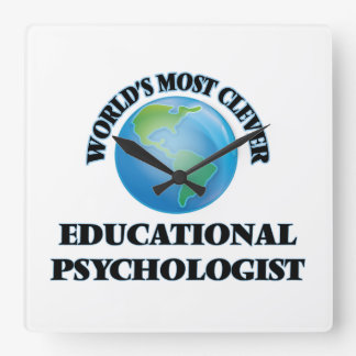 World's Most Clever Educational Psychologist Square Wall Clock