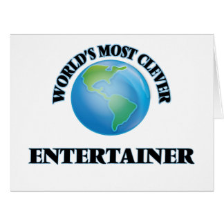World's Most Clever Entertainer Card