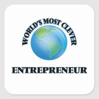 World's Most Clever Entrepreneur Square Stickers
