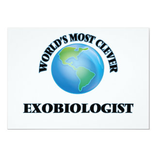 World's Most Clever Exobiologist 5x7 Paper Invitation Card