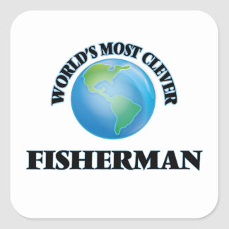 World's Most Clever Fisherman Square Sticker