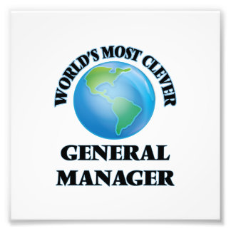 World's Most Clever General Manager Art Photo