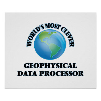 World's Most Clever Geophysical Data Processor Poster