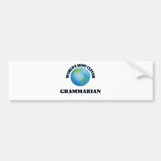 World's Most Clever Grammarian Car Bumper Sticker