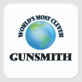 World's Most Clever Gunsmith Square Sticker