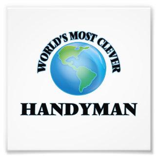 World's Most Clever Handyman Art Photo