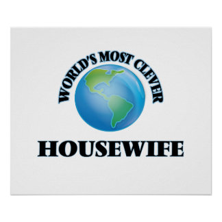 World's Most Clever Housewife Poster