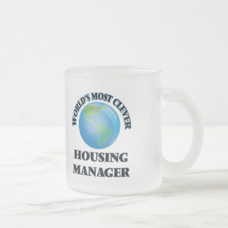 World's Most Clever Housing Manager 10 Oz Frosted Glass Coffee Mug