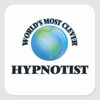 World's Most Clever Hypnotist Square Stickers