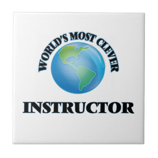 World's Most Clever Instructor Ceramic Tiles