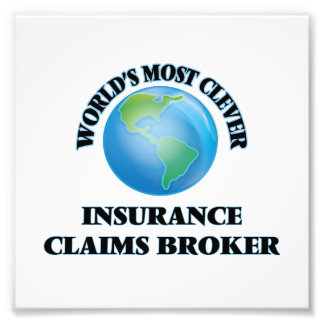 World's Most Clever Insurance Claims Broker Art Photo