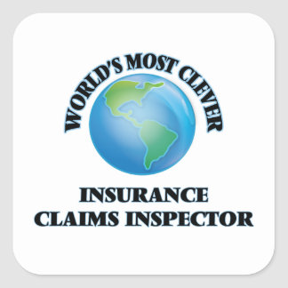 World's Most Clever Insurance Claims Inspector Square Stickers