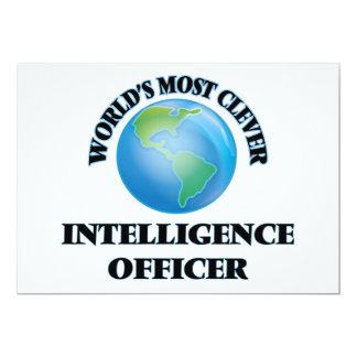 World's Most Clever Intelligence Officer 5x7 Paper Invitation Card