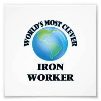 World's Most Clever Iron Worker Photo Print