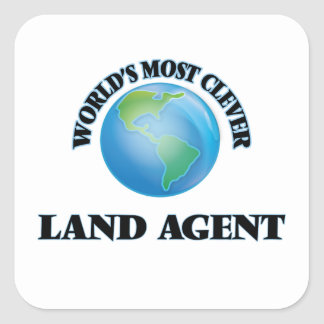 World's Most Clever Land Agent Square Sticker