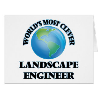 World's Most Clever Landscape Engineer Greeting Cards
