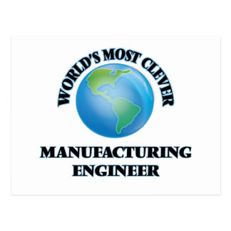 World's Most Clever Manufacturing Engineer Postcard