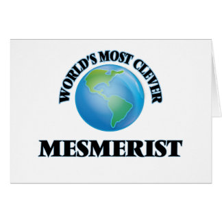 World's Most Clever Mesmerist Greeting Card