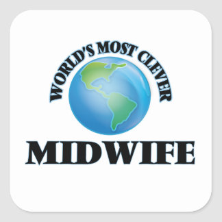 World's Most Clever Midwife Square Sticker