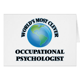 World's Most Clever Occupational Psychologist Card