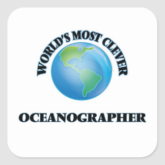 World's Most Clever Oceanographer Square Sticker