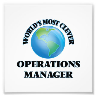World's Most Clever Operations Manager Photo Print