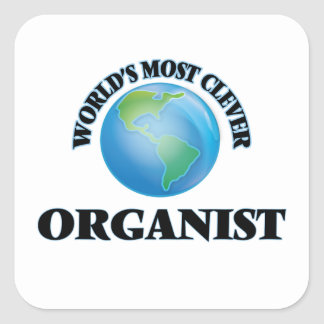 World's Most Clever Organist Square Stickers