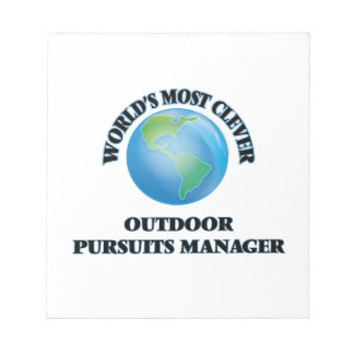 World's Most Clever Outdoor Pursuits Manager Scratch Pads