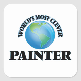 World's Most Clever Painter Square Sticker