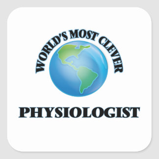 World's Most Clever Physiologist Square Sticker