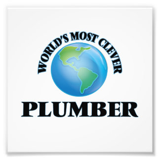 World's Most Clever Plumber Photo Print