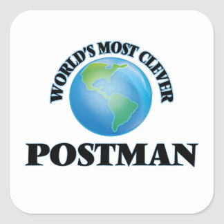 World's Most Clever Postman Square Sticker