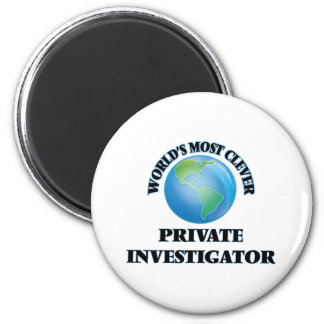 World's Most Clever Private Investigator Fridge Magnets