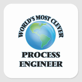 World's Most Clever Process Engineer Square Stickers