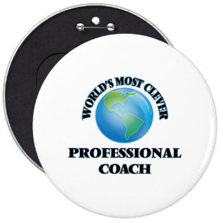 World's Most Clever Professional Coach Pinback Button