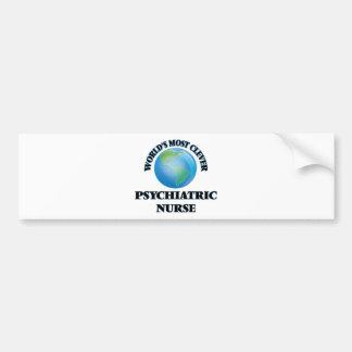 World's Most Clever Psychiatric Nurse Car Bumper Sticker