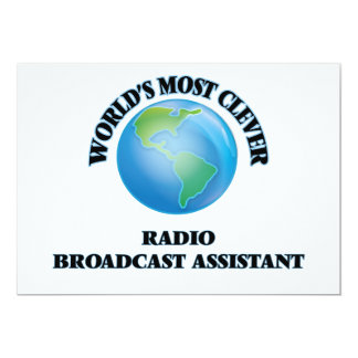 World's Most Clever Radio Broadcast Assistant 5x7 Paper Invitation Card
