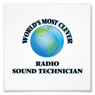 World's Most Clever Radio Sound Technician Photo Print