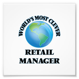 World's Most Clever Retail Manager Photo Print