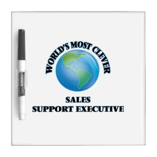 World's Most Clever Sales Support Executive Dry Erase Whiteboard